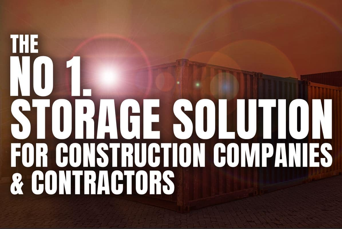 Storage Solutions for Construction Companies & Contractors